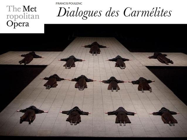 Dialogues des Carmélites - The Metropolitan Opera (2019
