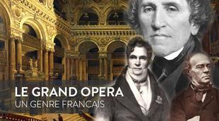 Le « grand opéra », un genre français