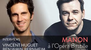 Manon à l'Opéra Bastille : rencontre avec Vincent Huguet et Benjamin Bernheim